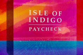 Isle of Indigo - Paycheck