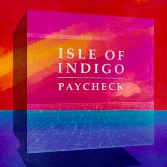 Isle of Indigo - Paycheck