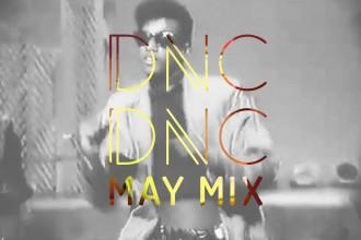 Dnc Dnc Mixtape May 2015 by Joryck